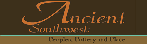 Ancient Southwest: Peoples, Pottery and Place